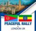 Eritrean - Ethiopian Joint Peaceful Rally in London