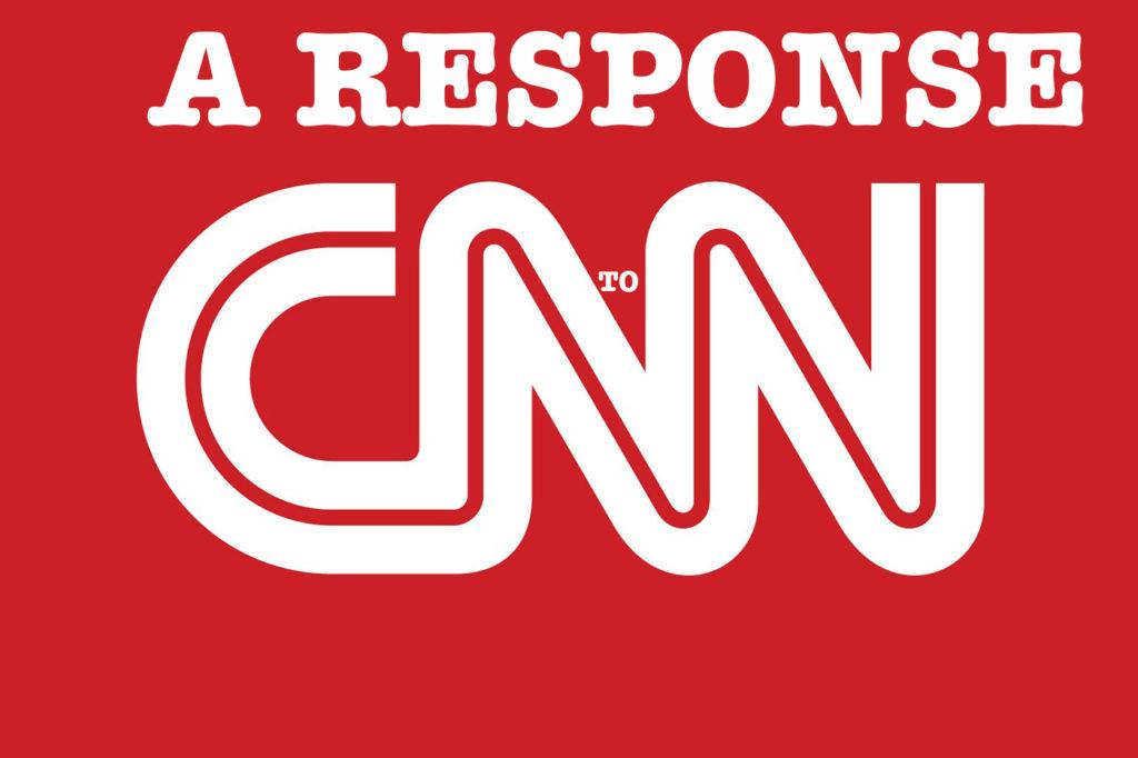 A Response to CNN