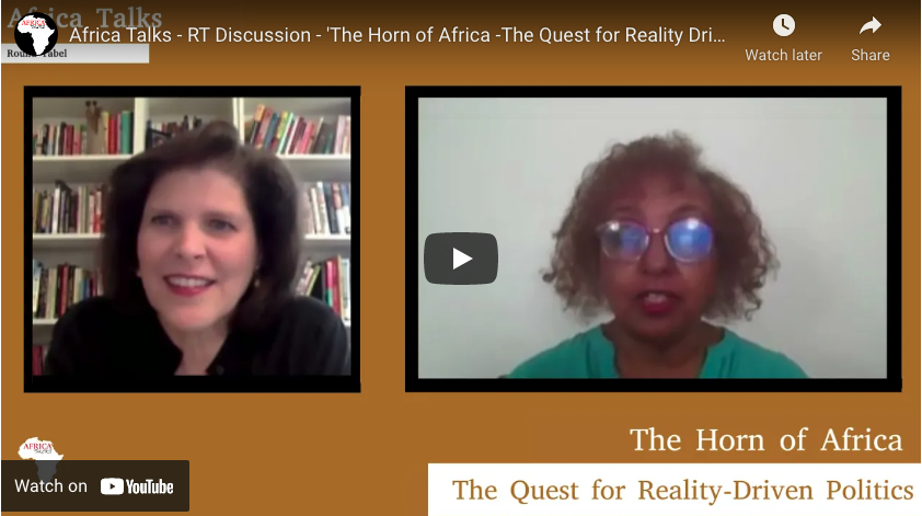 Africa Talks - RT Discussion - 'The Horn of Africa -The Quest for Reality Driven Politics'